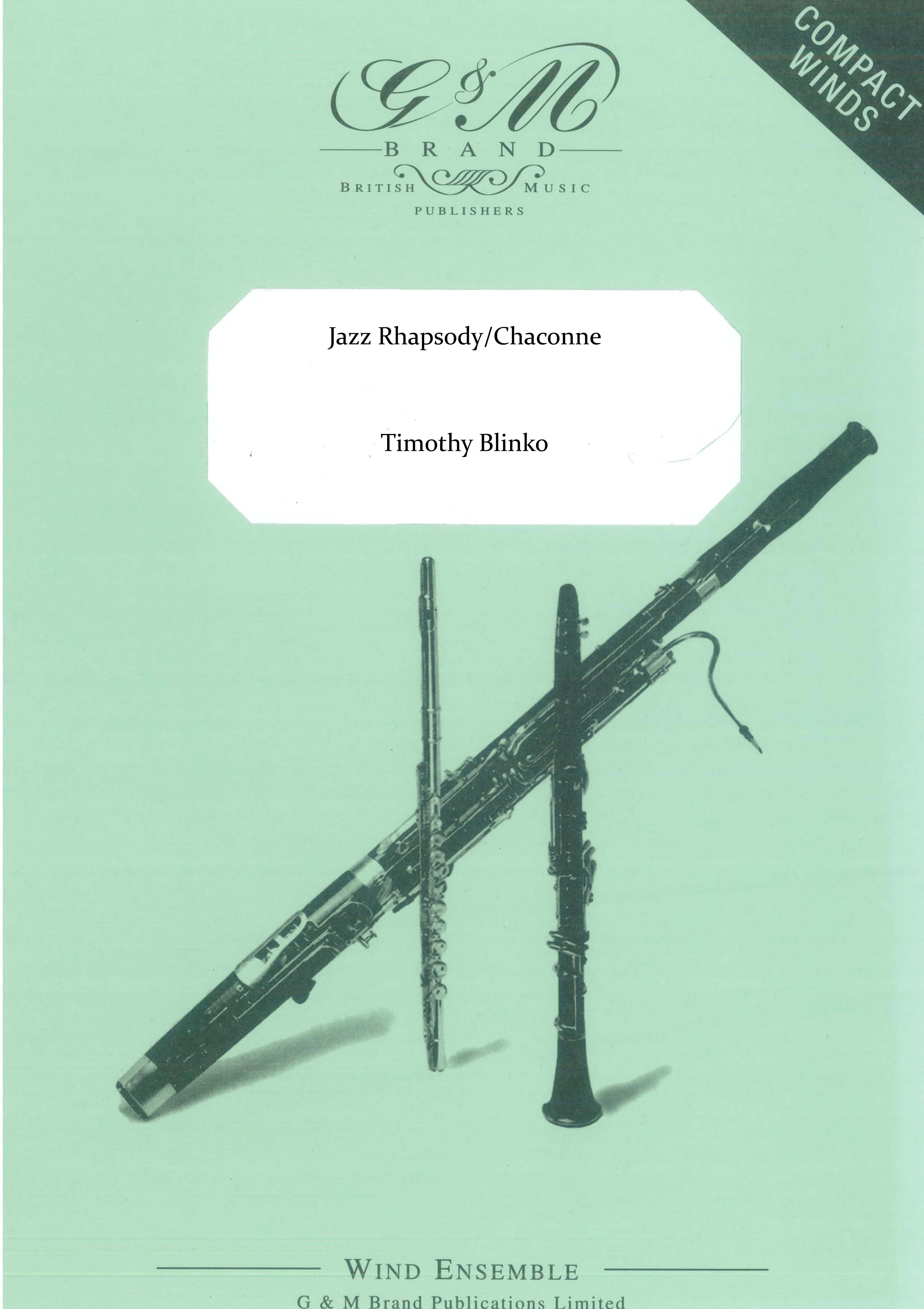 Jazz Rhapsody/Chaconne (Clarinet Quartet)