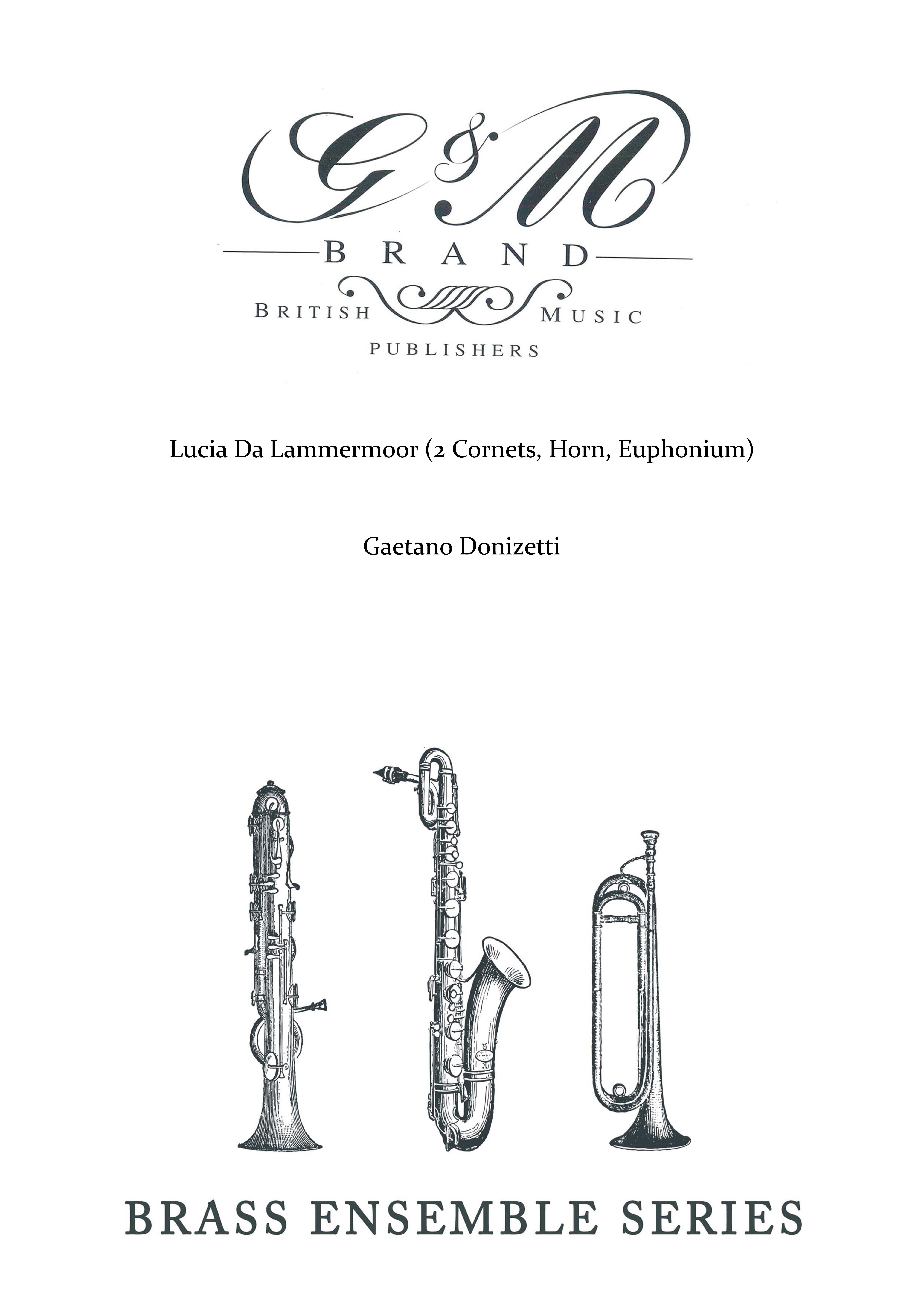 Lucia Da Lammermoor (2 Cornets, Horn, Euphonium)