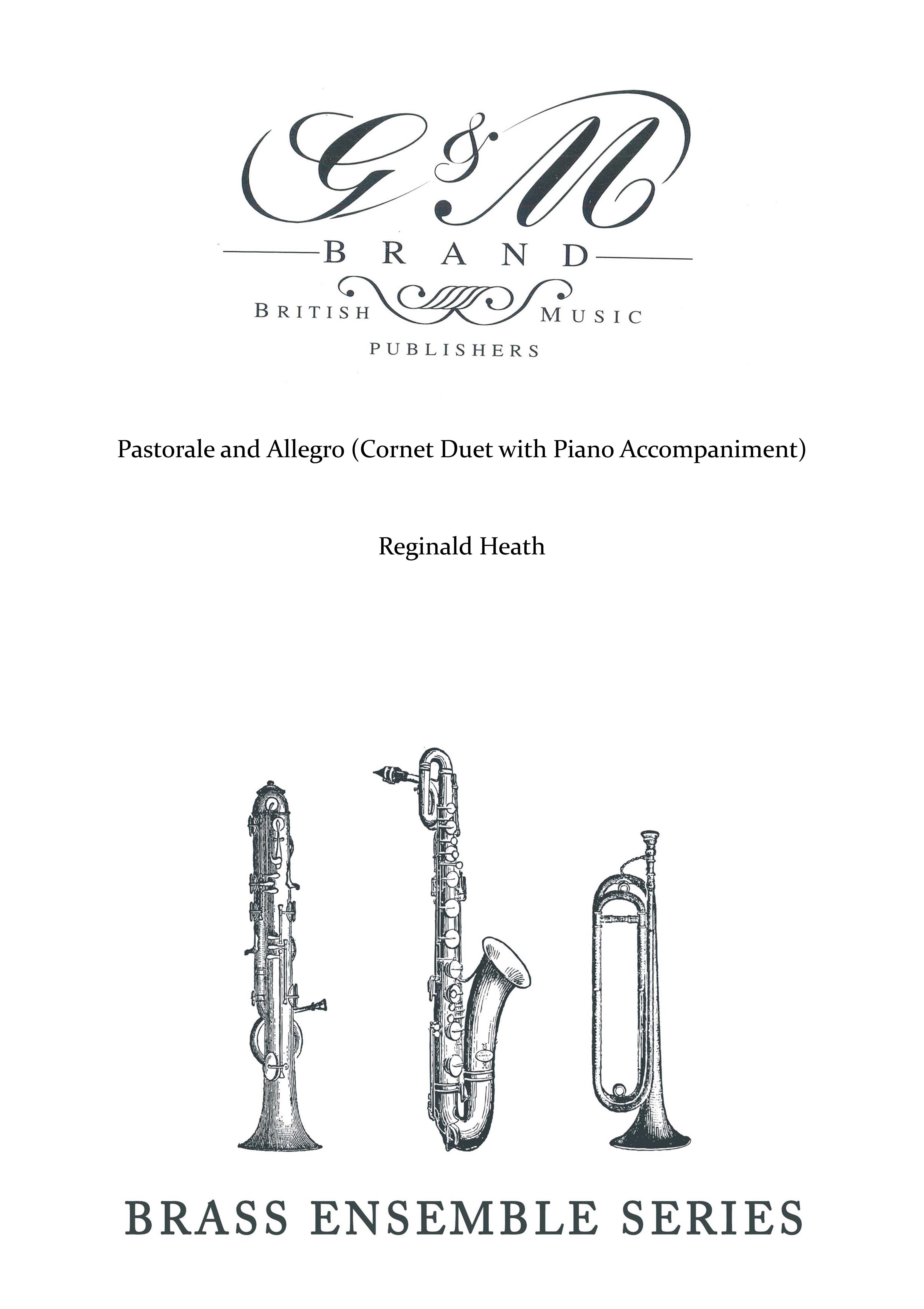 Pastorale and Allegro (Cornet Duet with Piano Accompaniment)
