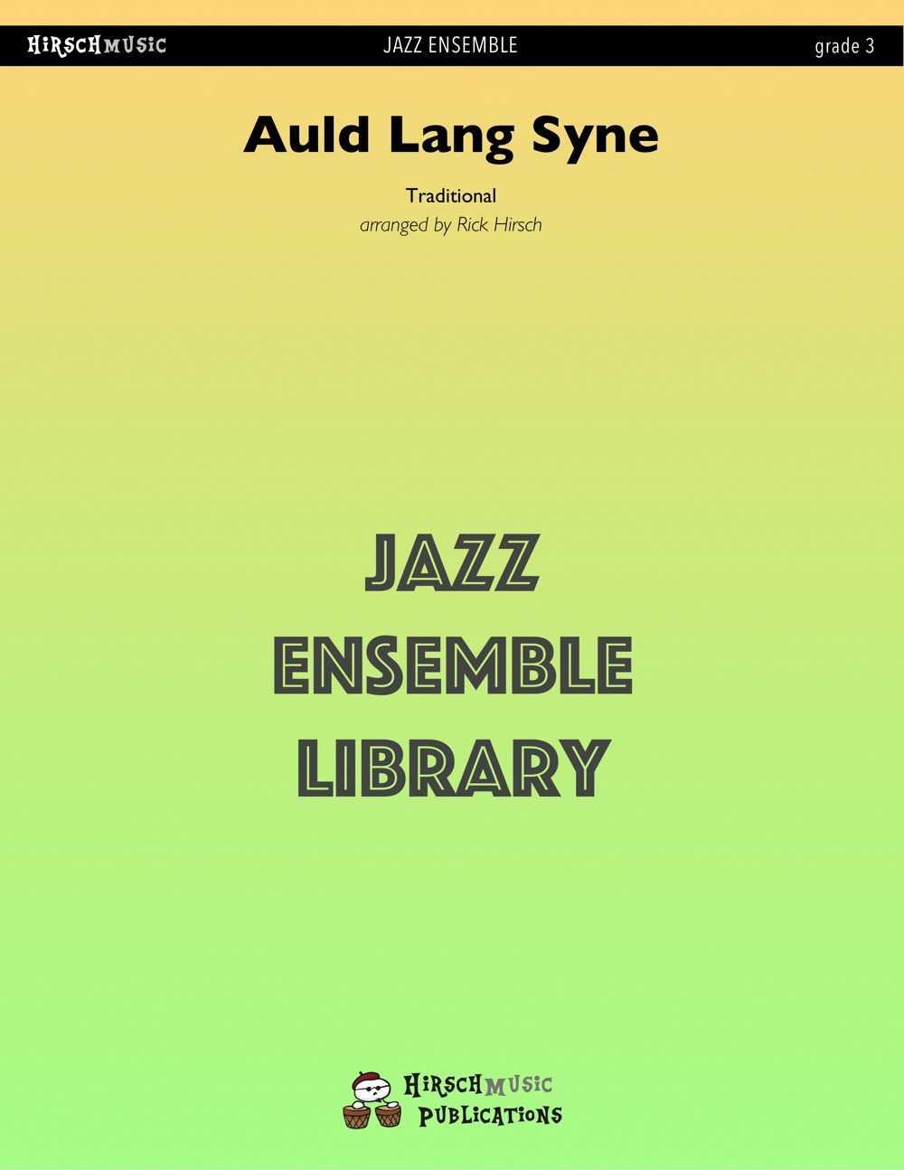 Auld Lang Syne (Jazz Ensemble - Score and Parts)