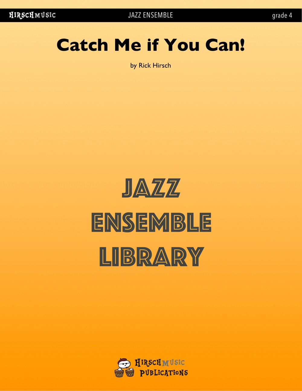 Catch Me if You Can! (Jazz Ensemble - Score and Parts)