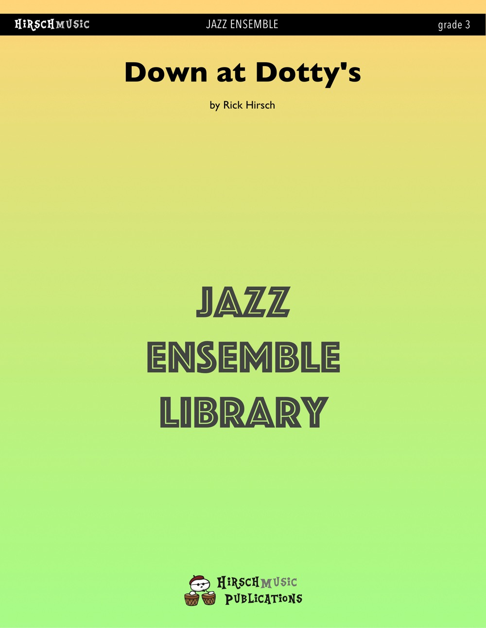 Down at Dotty's (Jazz Ensemble - Score and Parts)