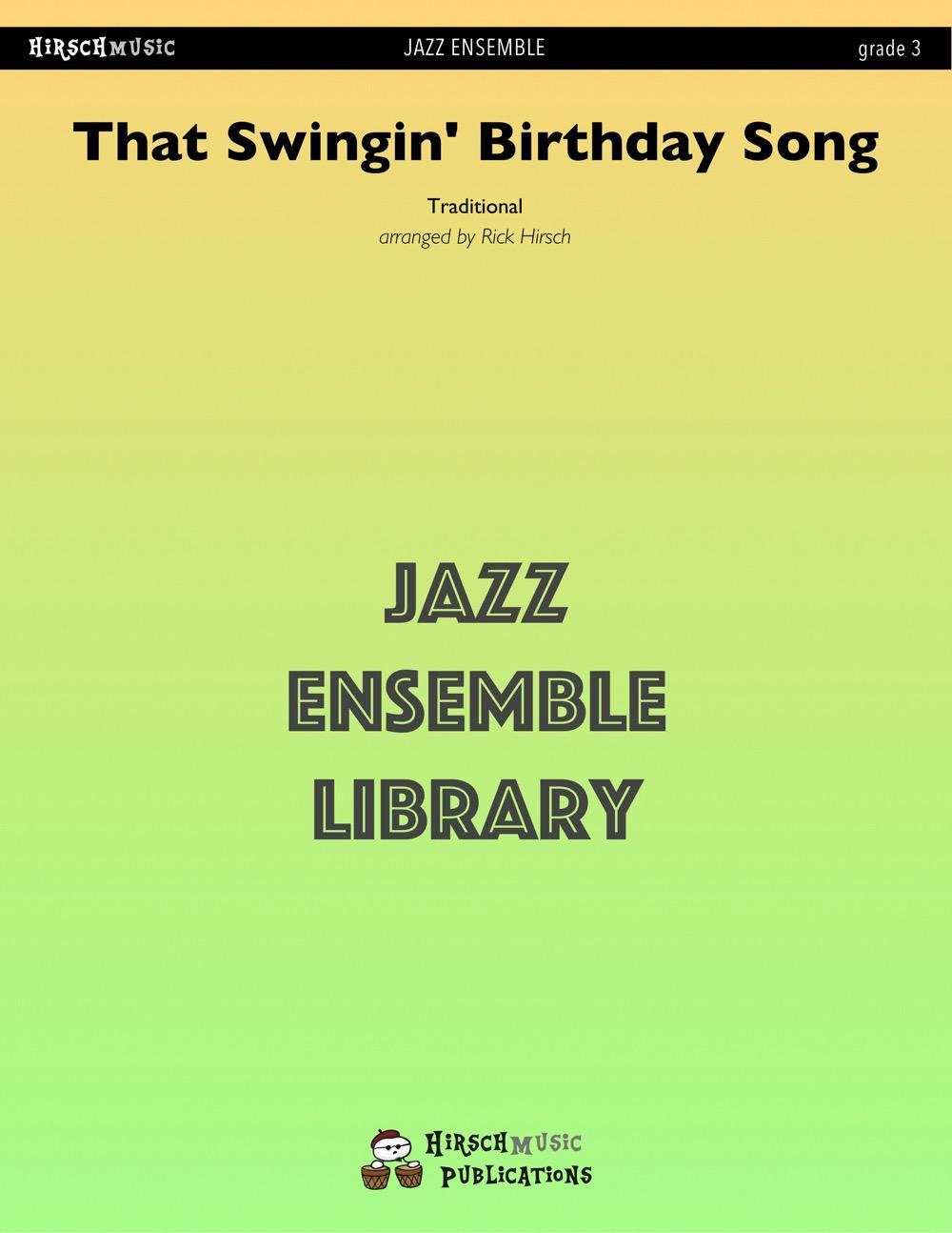 That Swingin' Birthday Song (Jazz Ensemble - Score and Parts)