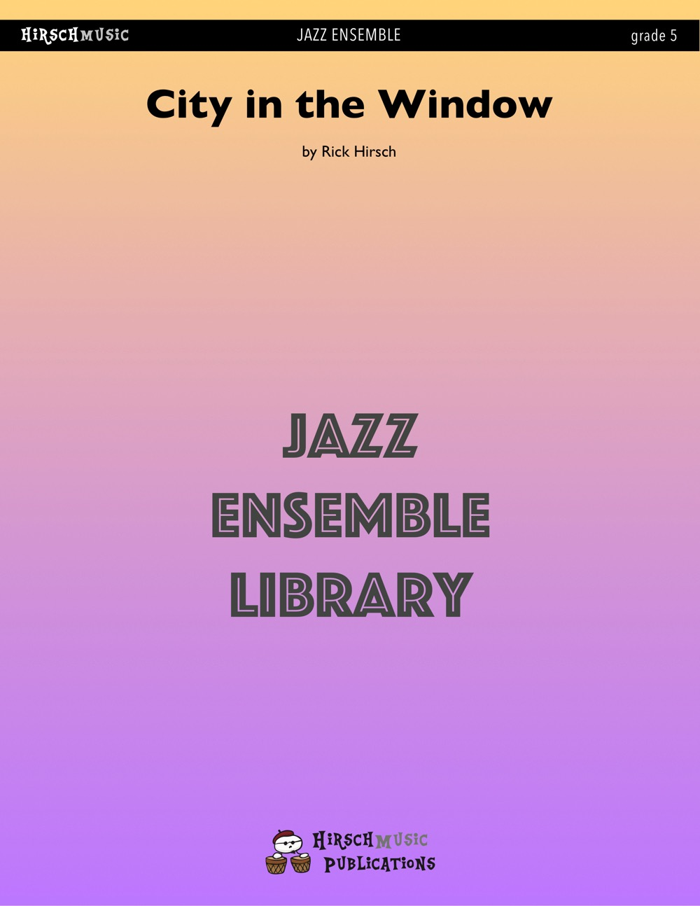 City in the Window (Jazz Ensemble - Score and Parts)