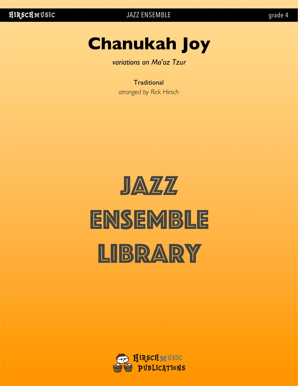 Chanukah Joy (Ma'oz Tzur variations) (Jazz Ensemble - Score and Parts)