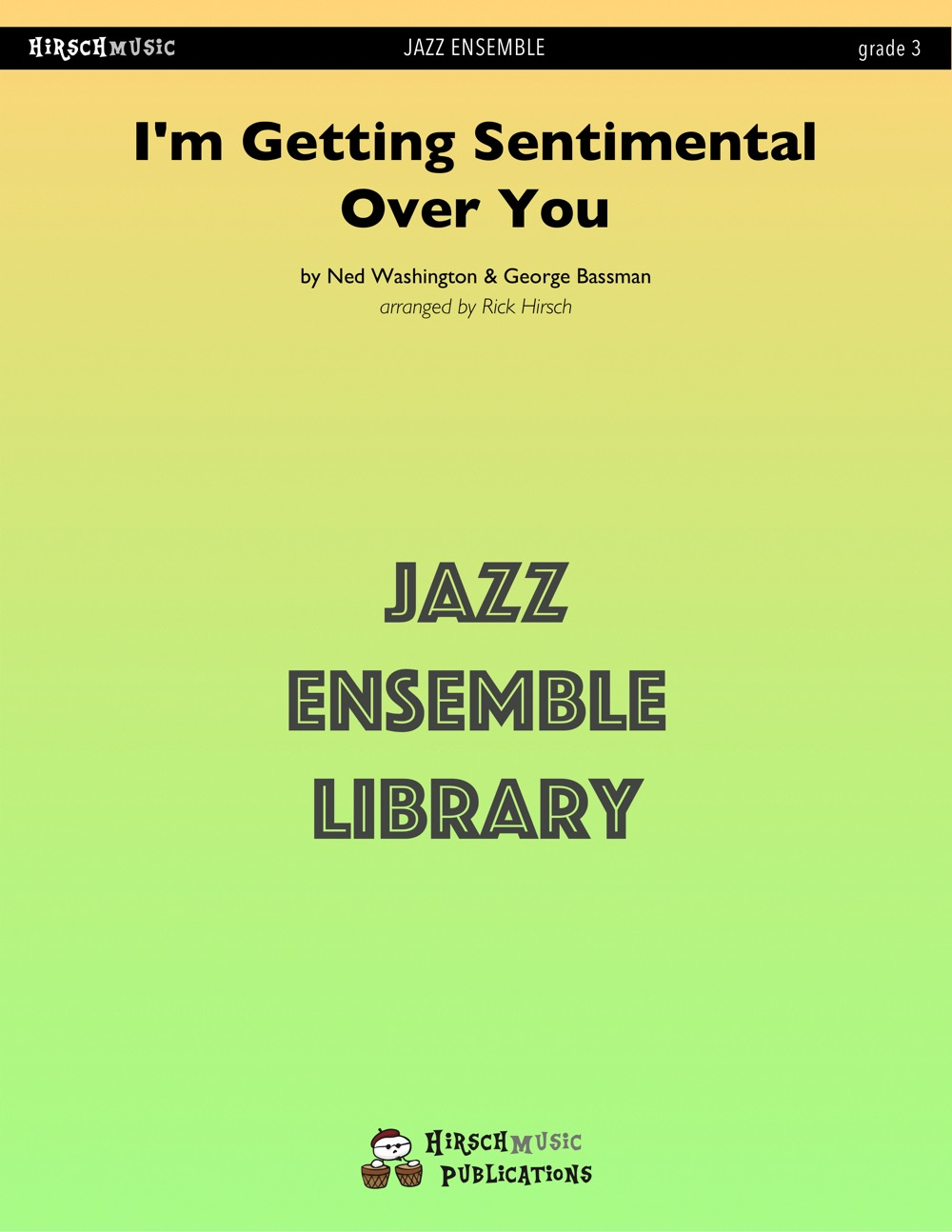 I'm Getting Sentimental Over You (Jazz Ensemble - Score and Parts)