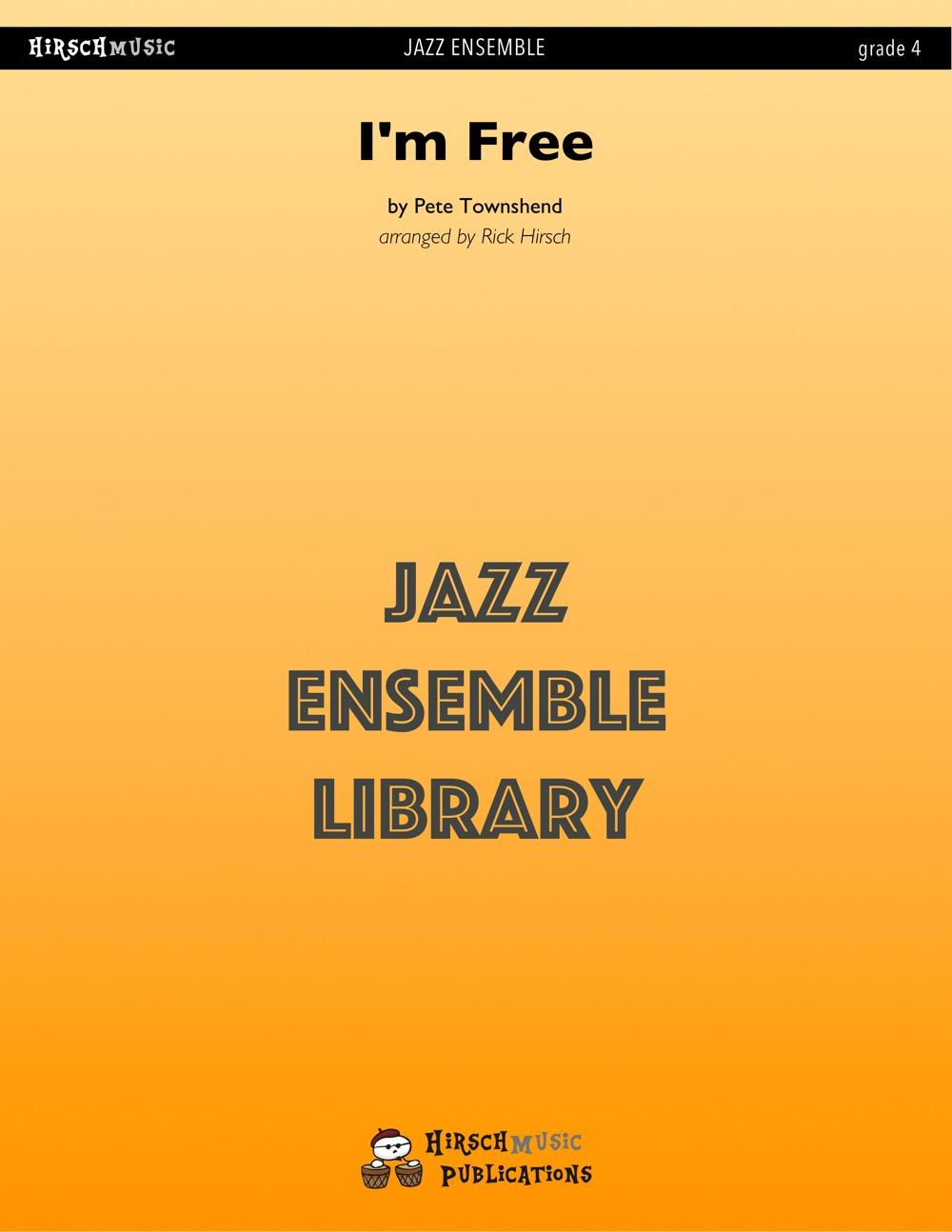 I'm Free (Jazz Ensemble - Score and Parts)