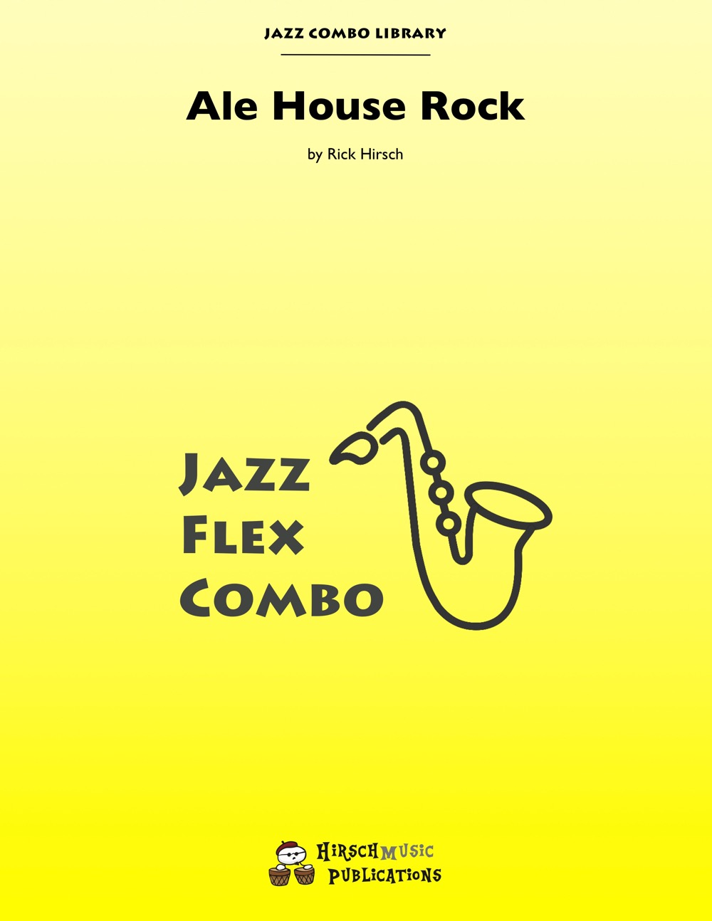 Ale House Rock (Jazz Combo)