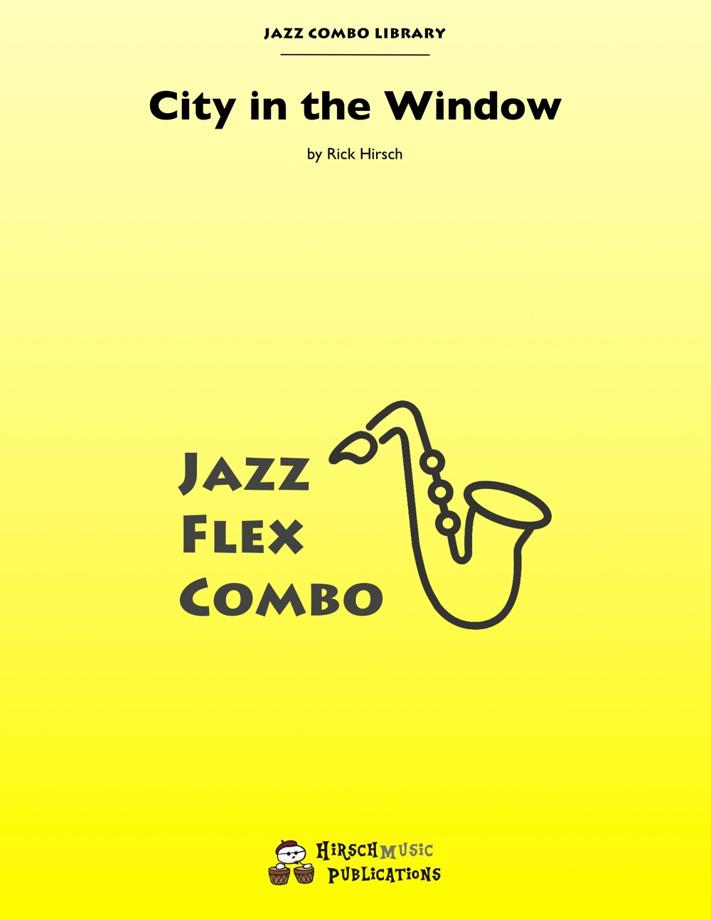 City in the Window (Jazz Combo)