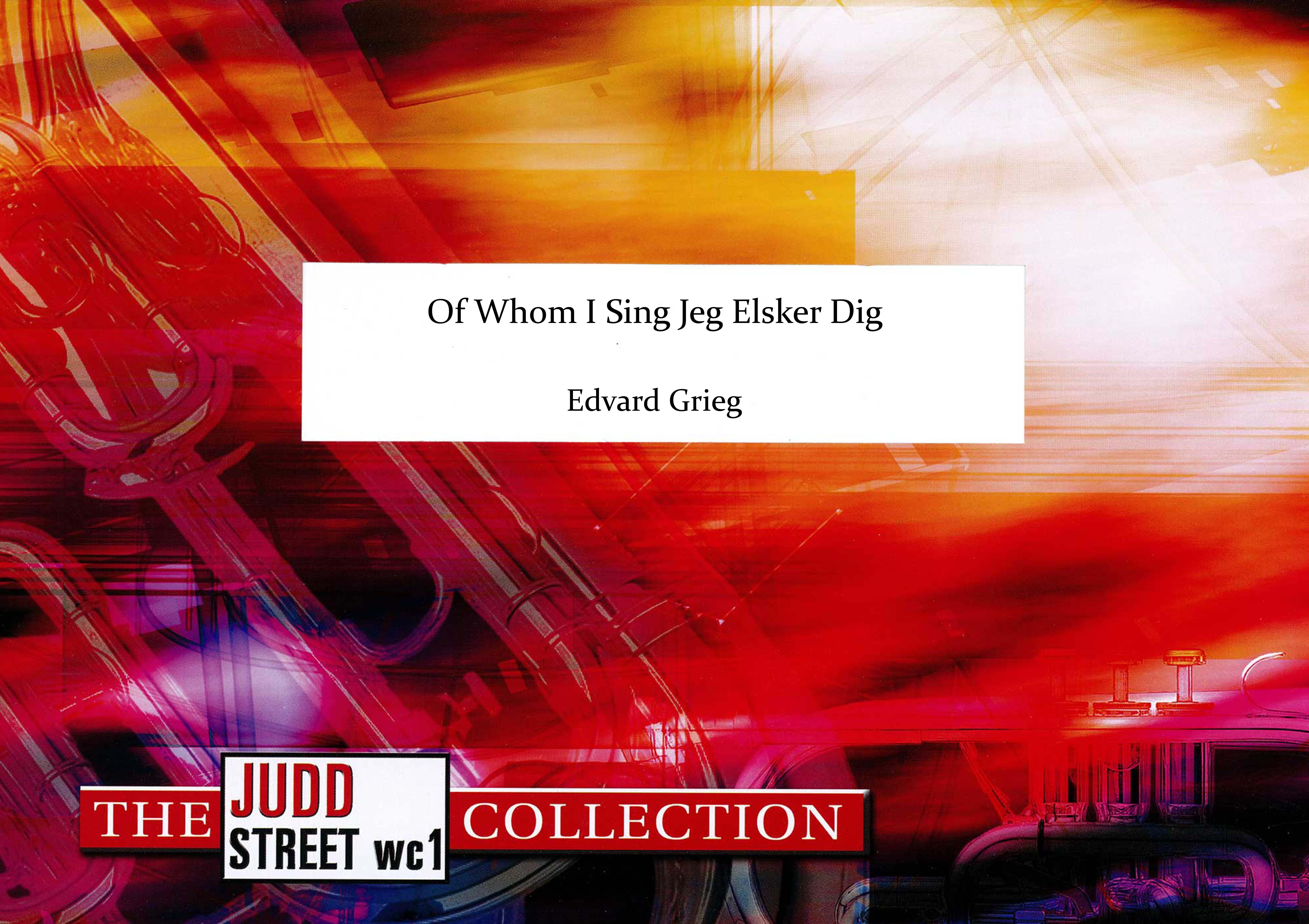Of Whom I Sing Jeg Elsker Dig (Brass Band - Score only)