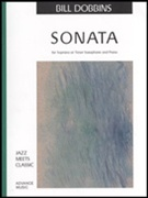 SONATA FOR SOPRANO OR TENOR SAXOPHONE (Dobbins)