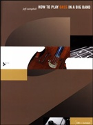 HOW TO PLAY BASS IN A BIG BAND (Book/CD)