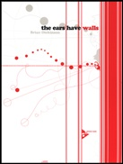 EARS HAVE WALLS, The (inc. 3 CDs)