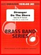 STRANGER ON THE SHORE (Soprano Cornet/Brass Band)