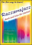 RAZZAMAJAZZ DUETS AND TRIO FOR CLARINET