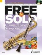 FREE TO SOLO (Clarinet/Tenor Saxophone Book/CD