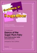 DANCE OF THE SUGAR PLUM FAIRY (Nutcracker Suite) (Getting It Together)