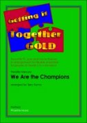 WE ARE THE CHAMPIONS (Getting It Together)
