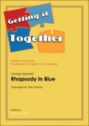 RHAPSODY IN BLUE (Getting It Together)