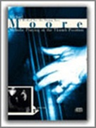MELODIC PLAYING IN THE THUMB POSITION (String Bass)