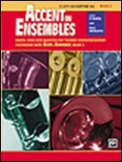 ACCENT ON ENSEMBLES Book 1 (Alto Saxophone/Baritone Saxophone)