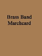 GOLDFINGER (Brass Band Marchcard)