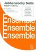 JABBERWOCKY SUITE (Flexible 4 part ensemble)