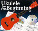 UKULELE FROM THE BEGINNING (Book & CD)