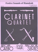 FESTIVE SOUNDS OF HANUKAH (Clarinet Quartet)