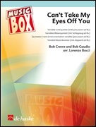 CAN'T TAKE MY EYES OFF YOU (Music Box 5)