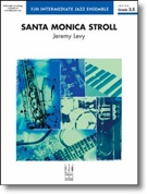 SANTA MONICA STROLL (Intermediate Jazz Ensemble)