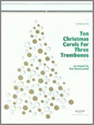 10 CHRISTMAS CAROLS (Trombone Trio)