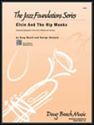 ELVIN AND THE HIP MONKS (Beginning Jazz Ensemble)