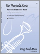 FRIENDS FROM THE PAST (Intermediate Jazz Ensemble)
