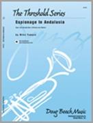ESPIONAGE IN ANDALUSIA (Intermediate Jazz Ensemble)