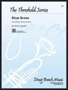 GLOW GREEN (Intermediate Jazz Ensemble)