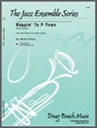 BOPPIN' TO P-TOWN (Swingin' to Peoria) (Intermediate Jazz)
