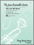 JAZZ ME BLUES, The (Advanced Jazz Ensemble)