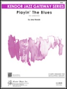 PLAYIN' THE BLUES (Easy Jazz Ensemble)