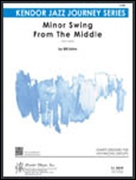 MINOR SWING FROM THE MIDDLE (Intermediate Jazz Ensemble)