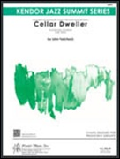 CELLAR DWELLER (Advanced Jazz Ensemble)