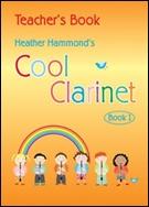 COOL CLARINET Book 1 (Clarinet Teacher's Book)