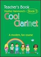 COOL CLARINET Book 3 (Clarinet Teacher's Book)
