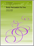 BODY PERCUSSION FOR TWO (Body Percussion Duet)
