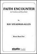 FAITH ENCOUNTER (Trombone/Brass Band)