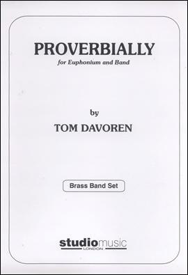 PROVERBIALLY (Euphonium/Brass Band)