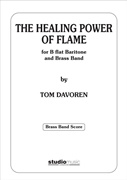 HEALING POWER OF FLAME, The (B flat Baritone Solo with Brass Band)