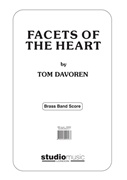 Facets of the Heart (Brass Band - Score and Parts)