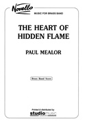 HEART OF THE HIDDEN FLAME (Brass Band Parts only)