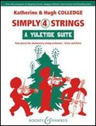 SIMPLY 4 STRINGS: A Yuletide Suite (String Orchestra)